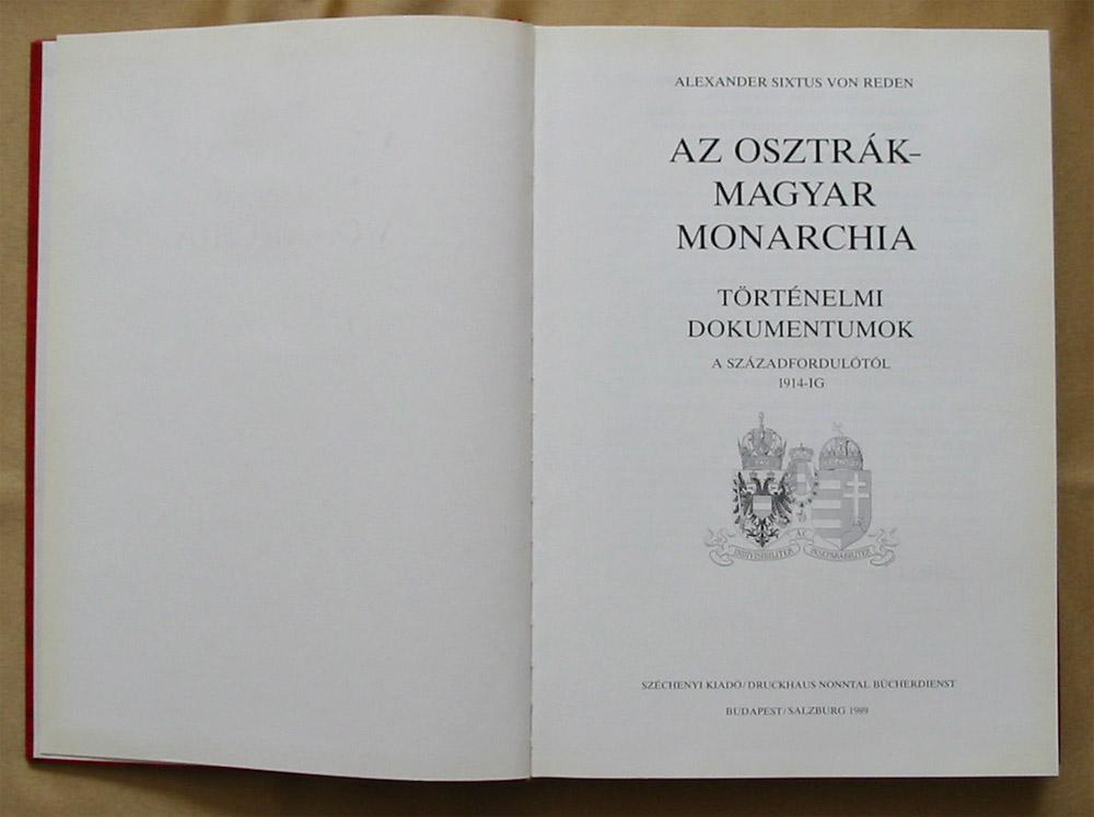 http://www.hamispenzek.hu/hamis_papirpenz_korona/Sixtus_von_Reden_Alexander_Az_Osztrak-Magyar_Monarchia_Tortenelmi_dokumentumok_a_szazadfordulotol_1914-ig_konyv_4.jpg